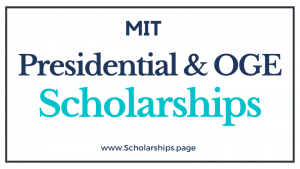 MIT Presidential and OGE Scholarships