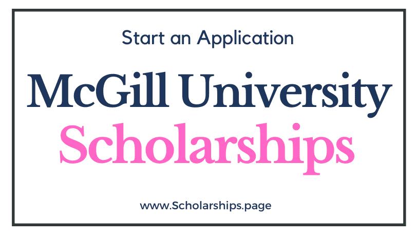McGill University Scholarships 2022-2023 Online Applications Open