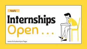 Apply for 10 International Internships 2022-2023 Complete Guide to Land an Internship Opportunity