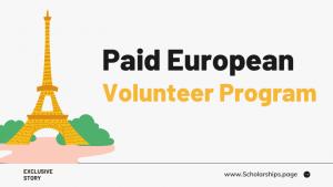 Fully Paid European Volunteer Program