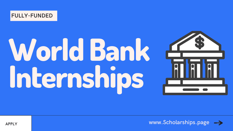 Fully-funded Internships at World Bank for Students