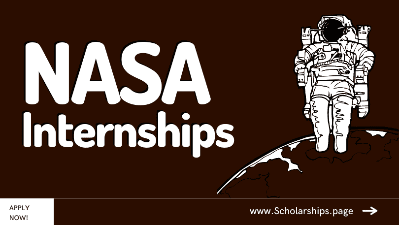 Fully-funded NASA Internships for Students, Volunteers, and Fresh Degree Holders