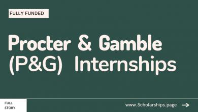 Procter & Gamble (P&G) Internships for Students and Freshly Graduates