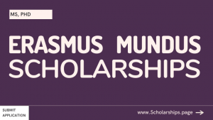 Fully-funded Erasmus Mundus Scholarships for International Students - Applications Accepted
